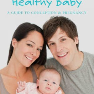 Healthy Parents Healthy Baby
